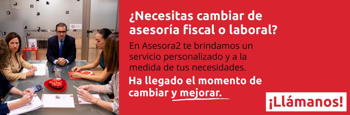 Necesitas cambiar de asesoría, Asesora2 tu despacho de abogados en Granada